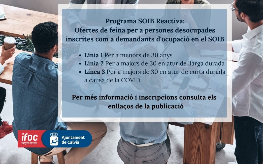 L'AJUNTAMENT DE CALVIÀ CONTRACTARÀ 106 PERSONES EN EL MARC DEL PROGRAMA REACTIVA 2020 DEL SOIB
